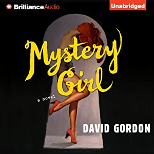 Mystery Girl: A Novel | [David Gordon]
