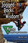 Jagged Rocks of Wisdom - The Memo: Ma...