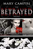 The Betrayed Trilogy: Boxed Set