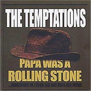Temptations - Papa Was a Rolling Stone - Amazon.com Music