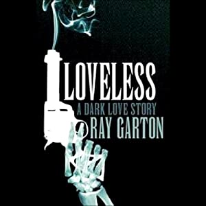 Loveless | [Ray Garton]