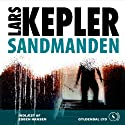 Sandmanden Audiobook by Lars Kepler Narrated by Esben Hansen