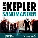 Sandmanden (       UNABRIDGED) by Lars Kepler Narrated by Esben Hansen