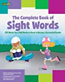 img - for The Complete Book of Sight Words: 220 Words Your Child Needs to Know to Become a Successful Reader (Flash Kids) book / textbook / text book
