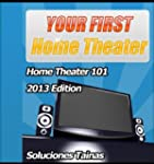 Your First Home Theater : Home Theate...