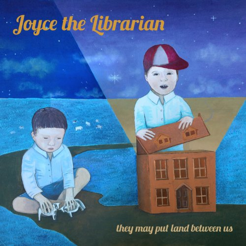 Joyce The Librarian-They May Put Land Between Us-WEB-2014-LEV Download