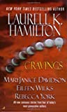 Cover of Cravings by Laurell K. Hamilton Rebecca York Eileen Wilks 0515138150