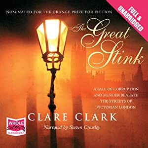 The Great Stink | [Clare Clark]
