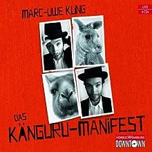 Das Känguru-Manifest (       ungekürzt) von Marc-Uwe Kling Gesprochen von: Marc-Uwe Kling