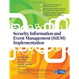 Security Information and Event Management (SIEM) Implementation (Network Pro Library)by David R. Miller