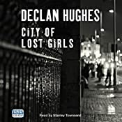 City of Lost Girls | [Declan Hughes]
