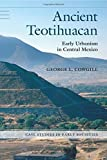img - for Ancient Teotihuacan: Early Urbanism in Central Mexico (Case Studies in Early Societies) Paperback April 2, 2015 book / textbook / text book