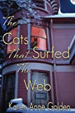 The Cats that Surfed the Web (The Cats that . . . Cozy Mystery Book 1) (English Edition)