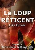Le Loup Reticent (la Meute de Cloverleah t. 1)