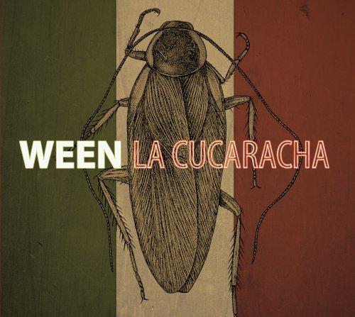 Ween - La Cucaracha - Zortam Music