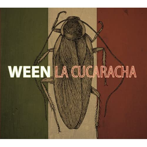 Ween-La Cucaracha