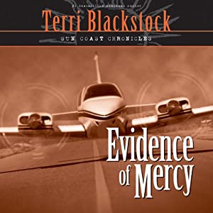 Evidence of Mercy: Sun Coast Chronicles, Book 1 | [Terri Blackstock]