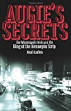 Augies Secrets: The Minneapolis Mob and the King of the Hennepin Strip