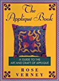 img - for The Applique Book: A Guide to the Art and Craft of Applique book / textbook / text book