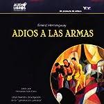 Adios a Las Armas [Farewell to Arms]   Ernest Hemingway