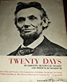 img - for Twenty Days: A Narrative In Text and Pictures of the Assassination of Abraham Lincol book / textbook / text book