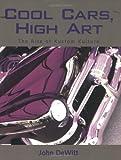 Acquista Cool Cars, High Art: The Rise of Kustom Kulture [Edizione Kindle]
