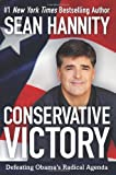 Image of Conservative Victory: Defeating Obama's Radical Agenda