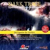 Die Signatur des Mörders (Dark Trace 4) | Ascan von Bargen