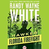 Florida Firefight | Randy Wayne White writing as Carl Ramm