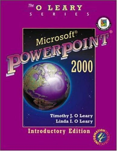 O'Leary Series:  Microsoft PowerPoint 2000 Introductory Edition