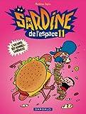 Sardine de l'espace - tome 11 - L'archipel des Hommes-Sandwichs (11)