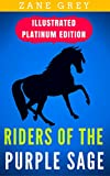 Image of Riders Of The Purple Sage: Illustrated Platinum Edition (Free Audiobook Included)