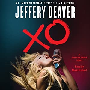XO: A Kathryn Dance Novel | [Jeffery Deaver]