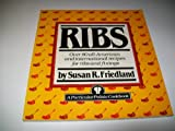 RIBS: Over 80 all-American and international recipes for ribs and fixings (Harmony Particular Palate Cookbooks)