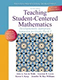 Teaching Student-Centered Mathematics: Developmentally Appropriate Instruction for Grades Pre K-2 (Volume I) (2nd Edition) (Teaching Student-Centered Mathematics Series) [Paperback] [2013] 2 Ed. John Van de Walle, Lou Ann H. Lovin, Karen H Karp, Jennifer M. Bay Williams