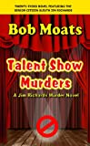 Talent Show Murders (Jim Richards Murder Novels Book 23)
