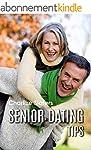 Senior Dating Tips (English Edition)
