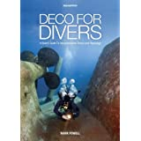 "Deco for Divers: Decompression Theory and Physiologyvon ""Mark Powell"""