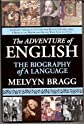 The Adventure of English: The Biography of a Language [Hardcover]