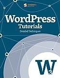 WordPress Tutorials (Smashing eBook Series 12)