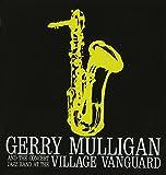 At The Village Vanguard Bonus Album : Mulligan Presents A Concert In Jazz