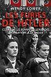 Furies de Hitler (les). Comment les f...