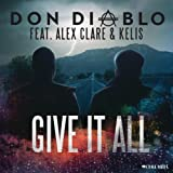 Give It All [Explicit]