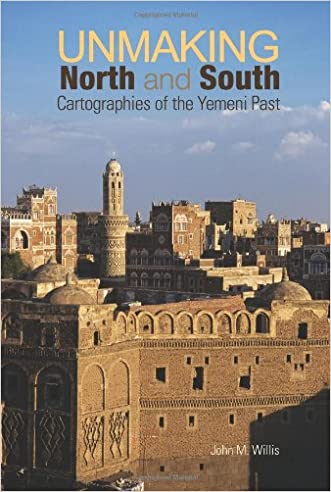 Unmaking North and South: Cartographies of the Yemeni Past
