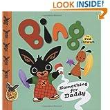 Bing: Something for Daddy