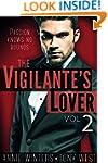 The Vigilante's Lover #2: A Romantic...
