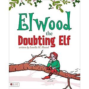 Elwood the Doubting Elf Audiobook