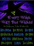 img - for Every Witch Way But Wicked book / textbook / text book