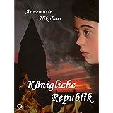 """K�nigliche Republikvon """"Annemarie Nikolaus"""""""