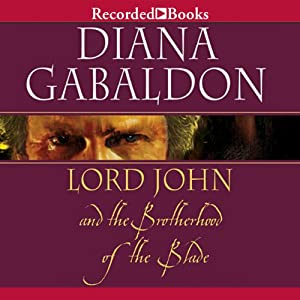 Lord John and the Brotherhood of the Blade Audiobook